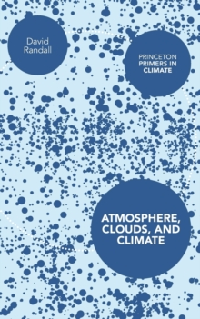 Atmosphere, Clouds, and Climate, Paperback Book