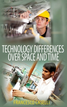 Technology Differences over Space and Time, Hardback Book