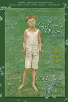 Children's Dreams : Notes from the Seminar Given in 1936-1940, Paperback / softback Book