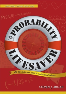 The Probability Lifesaver : All the Tools You Need to Understand Chance, Paperback Book