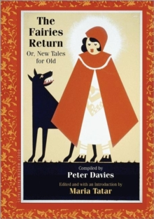 The Fairies Return : Or, New Tales for Old, Hardback Book