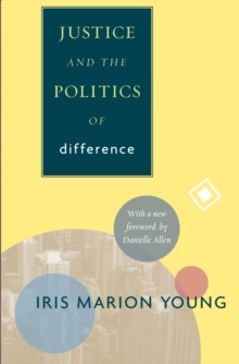 Justice and the Politics of Difference, Paperback Book