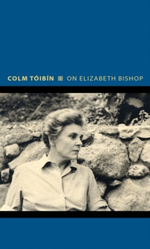 On Elizabeth Bishop, Hardback Book