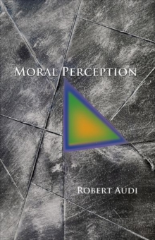 Moral Perception, Hardback Book