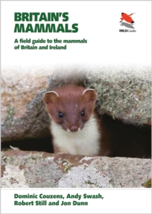 Britain's Mammals : A Field Guide to the Mammals of Britain and Ireland, Paperback Book