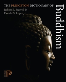 The Princeton Dictionary of Buddhism, Hardback Book