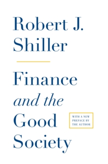 Finance and the Good Society, Paperback / softback Book
