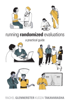 Running Randomized Evaluations : A Practical Guide, Paperback / softback Book