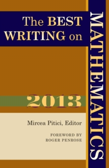 The Best Writing on Mathematics 2013, Paperback Book