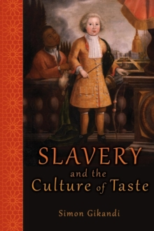 Slavery and the Culture of Taste, Paperback Book