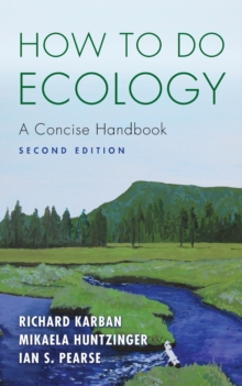 How to Do Ecology : A Concise Handbook - Second Edition, Paperback Book