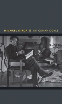 On Conan Doyle : Or, The Whole Art of Storytelling, Paperback Book