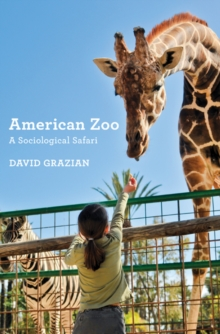 American Zoo : A Sociological Safari, Hardback Book