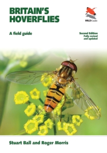 Britain's Hoverflies : A Field Guide, Revised and Updated Second Edition, Paperback Book