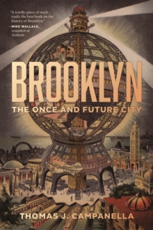 Brooklyn : The Once and Future City, Hardback Book