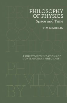 Philosophy of Physics : Space and Time, Paperback Book