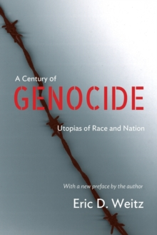 A Century of Genocide : Utopias of Race and Nation - Updated Edition, Paperback / softback Book