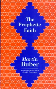 The Prophetic Faith, Paperback Book