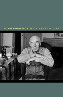 On Henry Miller : Or, How to Be an Anarchist, Hardback Book