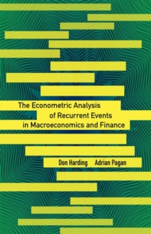 The Econometric Analysis of Recurrent Events in Macroeconomics and Finance, Hardback Book