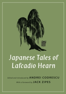 Japanese Tales of Lafcadio Hearn, Paperback / softback Book