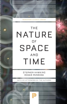 The Nature of Space and Time, Paperback / softback Book