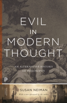 Evil in Modern Thought : An Alternative History of Philosophy, Paperback Book