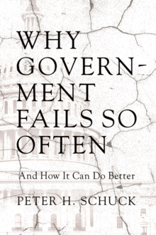 Why Government Fails So Often : And How It Can Do Better, Paperback Book