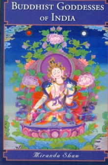 Buddhist Goddesses of India, Paperback Book