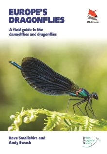 Europe's Dragonflies : A field guide to the damselflies and dragonflies, Paperback / softback Book