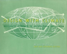 Design with Climate : Bioclimatic Approach to Architectural Regionalism - New and expanded Edition, Paperback / softback Book