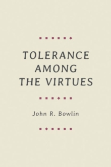 Tolerance among the Virtues, Hardback Book
