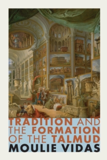 Tradition and the Formation of the Talmud, Paperback Book
