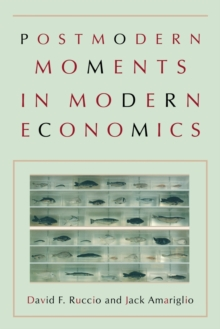 Postmodern Moments in Modern Economics, Paperback Book