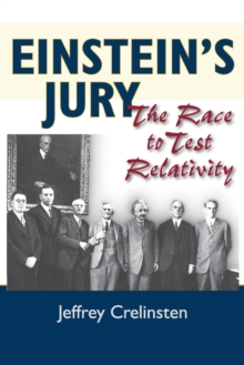Einstein's Jury : The Race to Test Relativity, Paperback Book