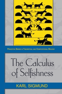 The Calculus of Selfishness, Paperback / softback Book