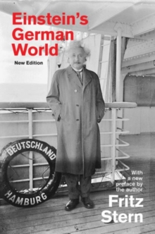 Einstein's German World : New Edition, Paperback / softback Book