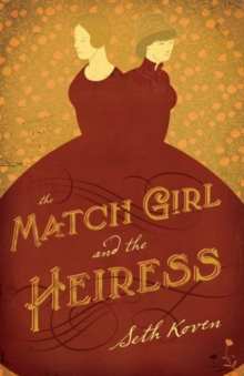 The Match Girl and the Heiress, Paperback / softback Book