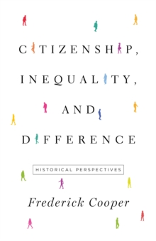Citizenship, Inequality, and Difference : Historical Perspectives, Hardback Book