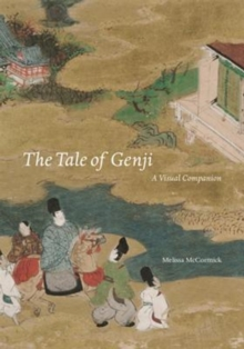 The Tale of Genji : A Visual Companion, Hardback Book