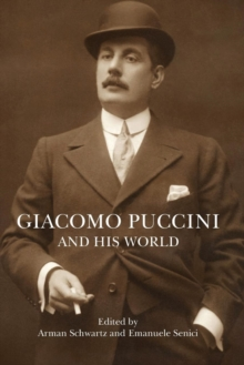 Giacomo Puccini and His World, Paperback Book