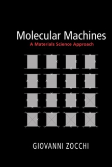 Molecular Machines : A Materials Science Approach, Hardback Book