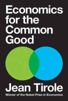 Economics for the Common Good, Hardback Book