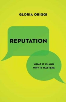 Reputation : What It Is and Why It Matters, Hardback Book