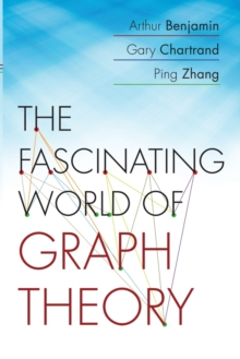 The Fascinating World of Graph Theory, Paperback Book
