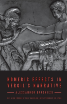 Homeric Effects in Vergil's Narrative, Paperback Book