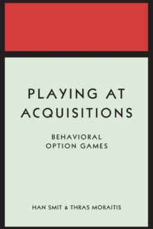 Playing at Acquisitions : Behavioral Option Games, Paperback / softback Book