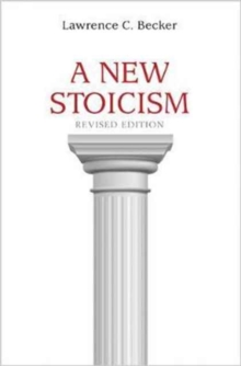 A New Stoicism, Paperback Book