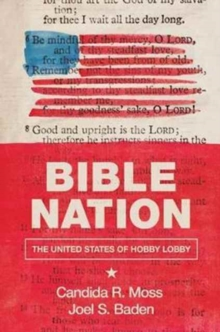 Bible Nation : The United States of Hobby Lobby, Hardback Book
