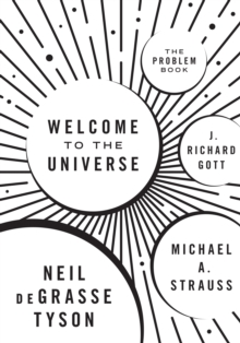 Welcome to the Universe : The Problem Book, Paperback Book